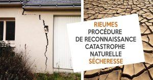 PROCEDURE DE RECONNAISSANCE DE L'ETAT DE CATASTROPHE NATURELLE SECHERESSE