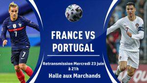 Retransmission du match France - Portugal EURO'2021